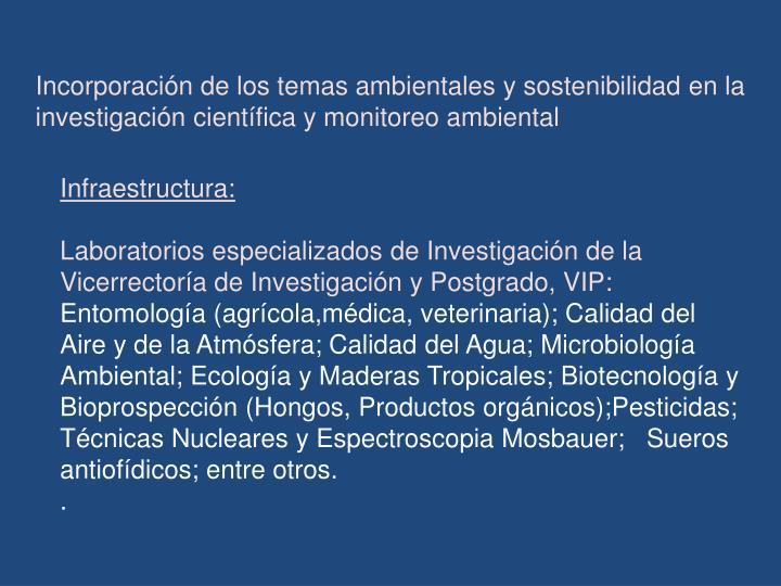 Incorporación de los temas ambientales y sostenibilidad en la investigación científica y monitoreo ambiental