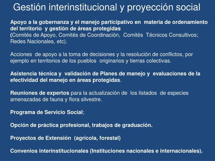 Gestión interinstitucional y proyección social