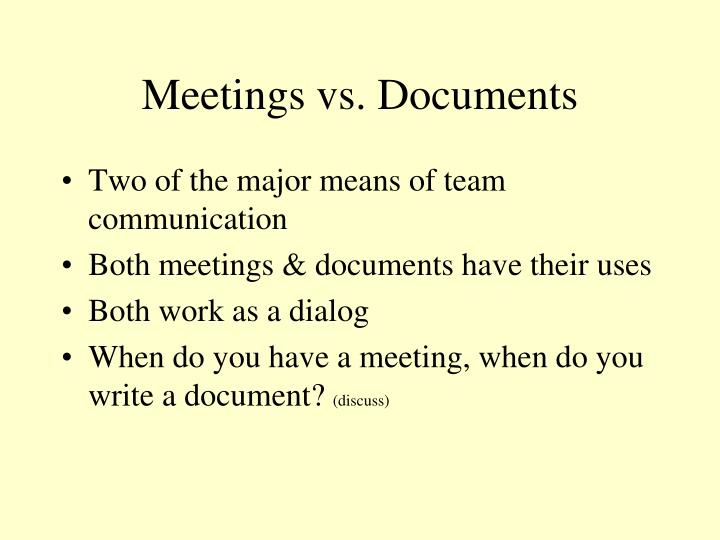 Meetings vs. Documents