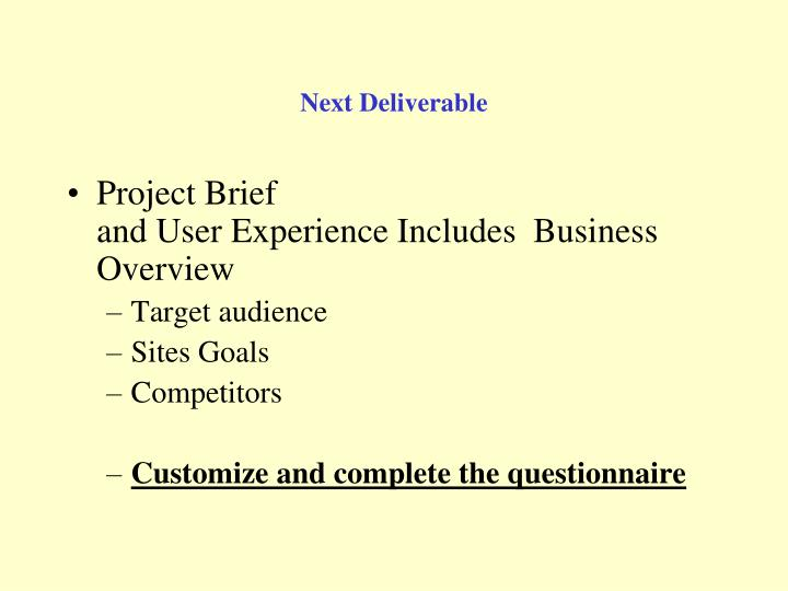 Next Deliverable