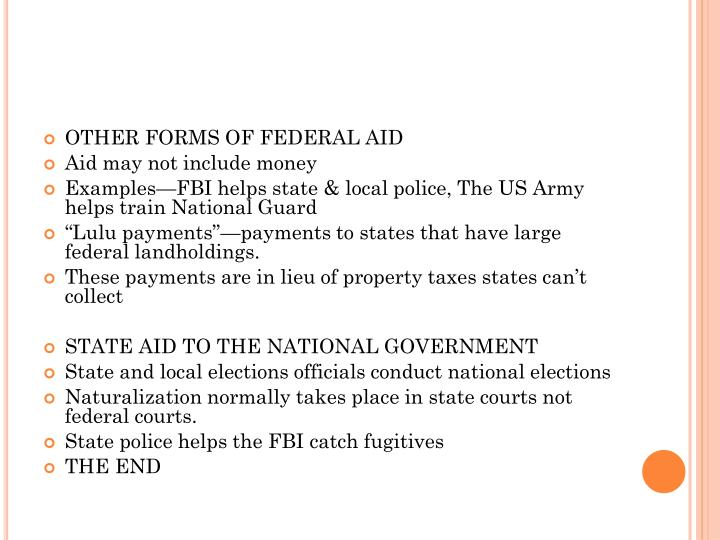 OTHER FORMS OF FEDERAL AID