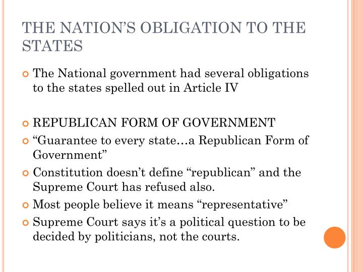 THE NATION'S OBLIGATION TO THE STATES
