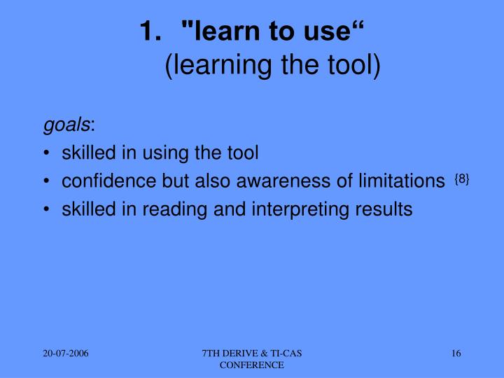 """learn to use"""