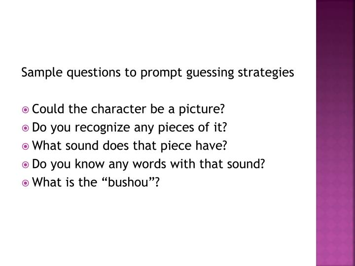 Sample questions to prompt guessing strategies