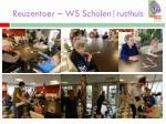 reuzentoer ws scholen rusthuis3