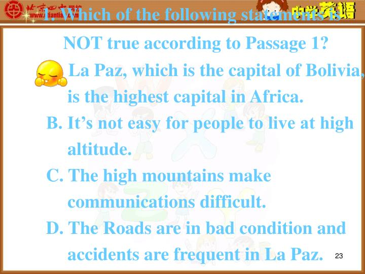 1. Which of the following statements is NOT true according to Passage 1?
