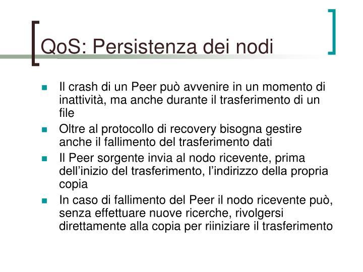 QoS: Persistenza dei nodi