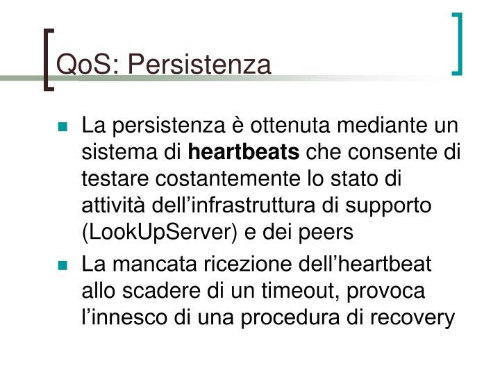 QoS: Persistenza