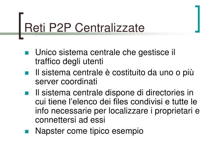 Reti P2P Centralizzate