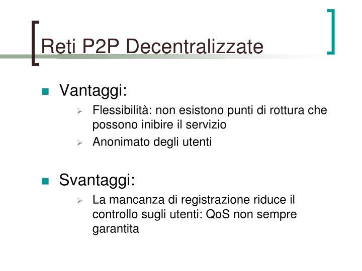Reti P2P Decentralizzate