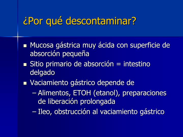 ¿Por qué descontaminar?