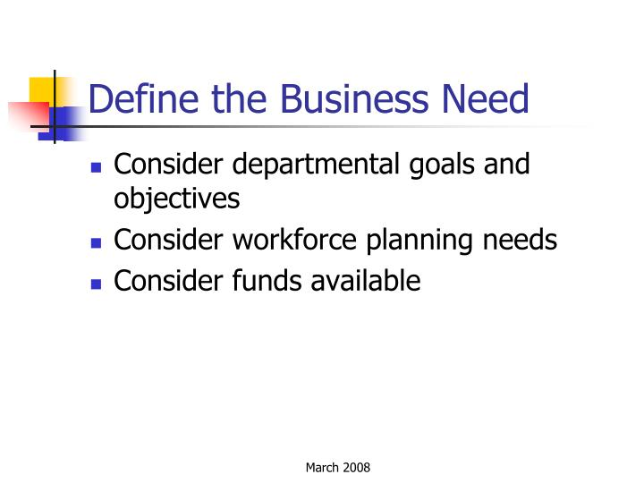 Define the Business Need