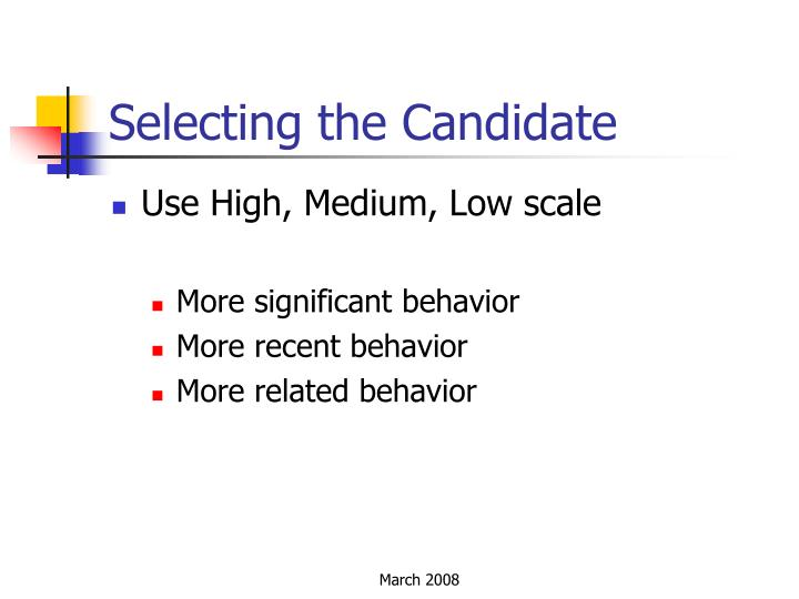 Selecting the Candidate