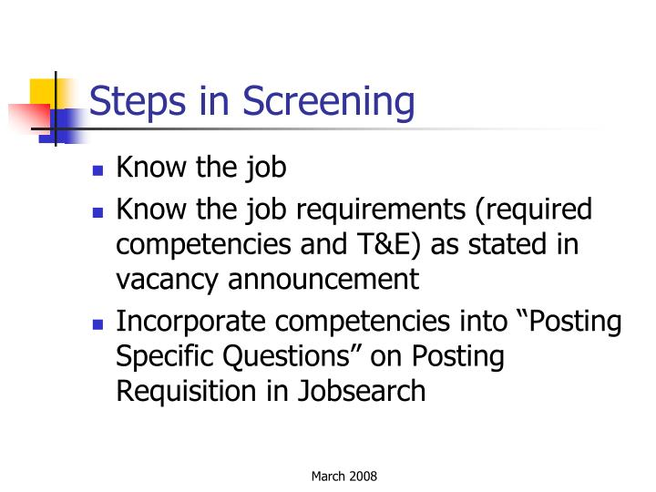 Steps in Screening