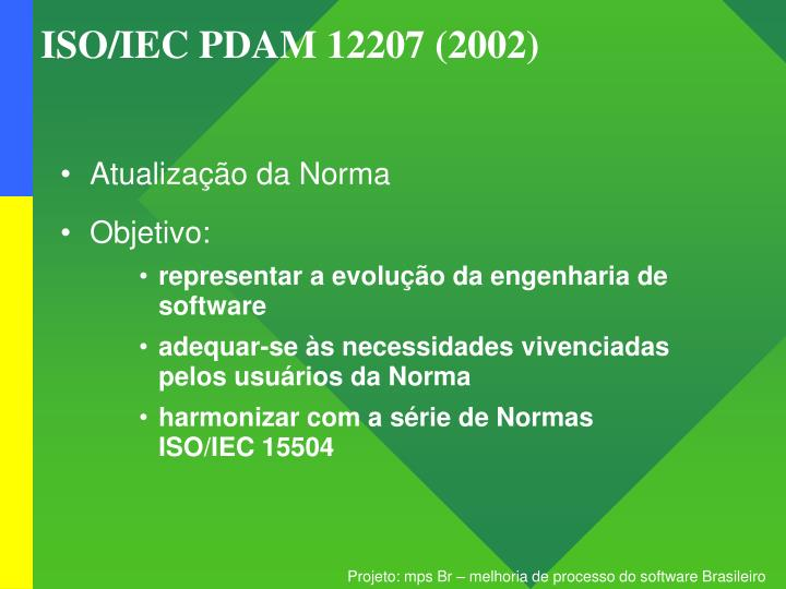 ISO/IEC PDAM 12207 (2002)