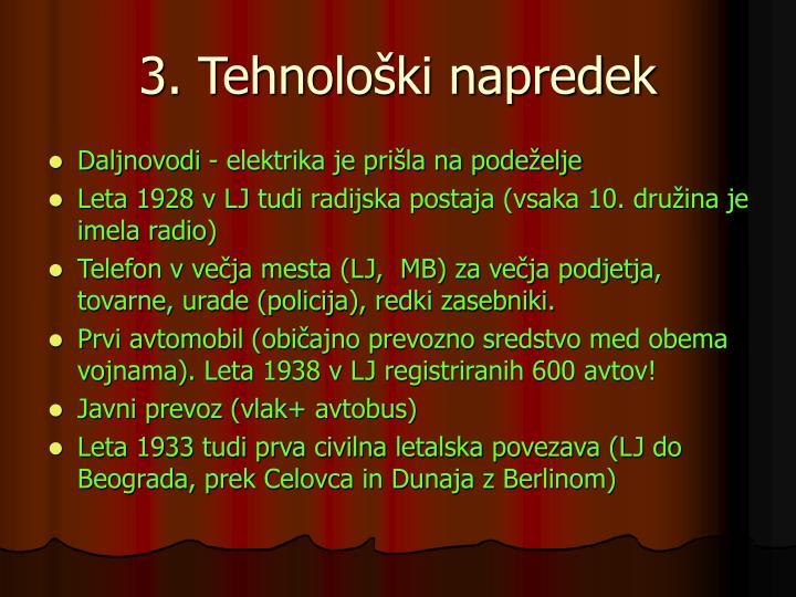3. Tehnološki napredek