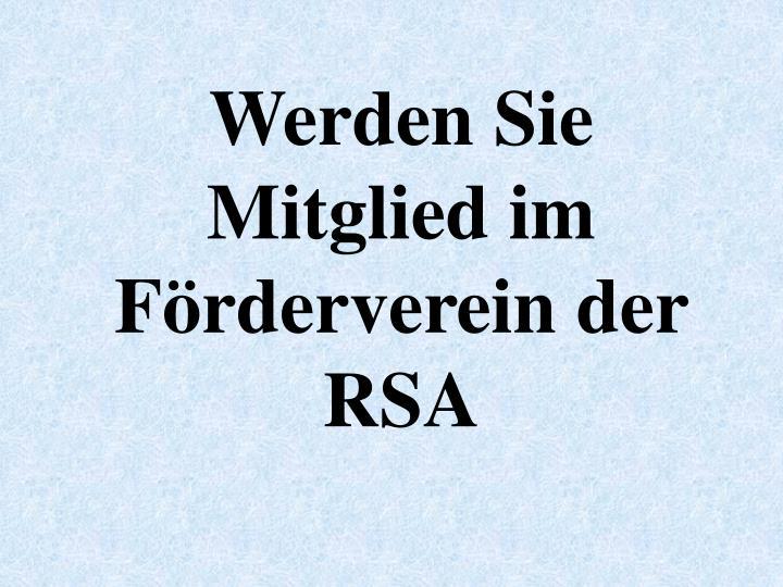 Werden Sie Mitglied im Frderverein der RSA