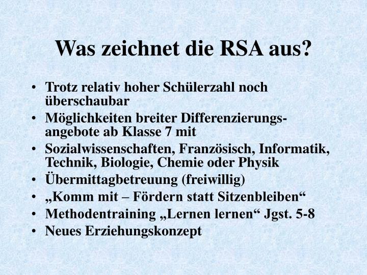 Was zeichnet die RSA aus?
