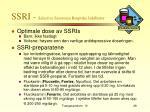 ssri selective serotonin reuptake inhibiator
