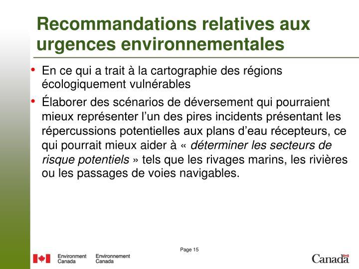 Recommandations relatives aux urgences environnementales