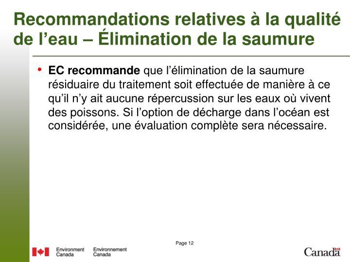 Recommandations relatives à la qualité de l'eau – Élimination de la saumure