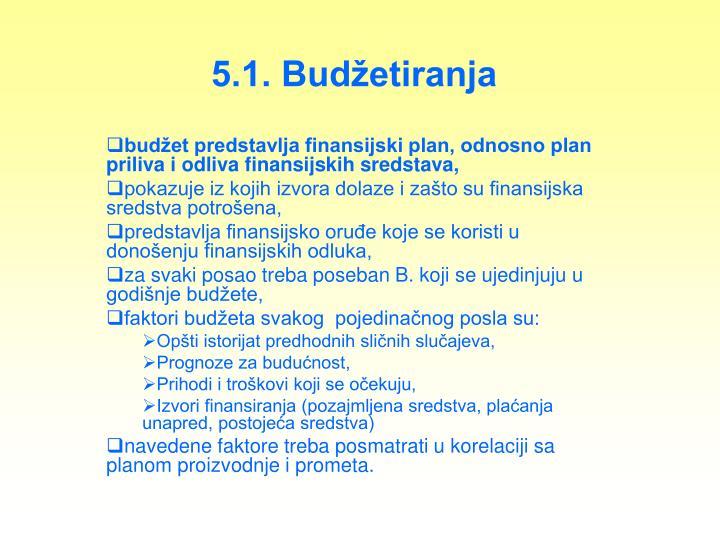 5.1. Budžetiranja