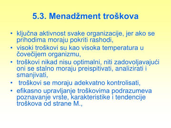 5.3. Menadžment troškova