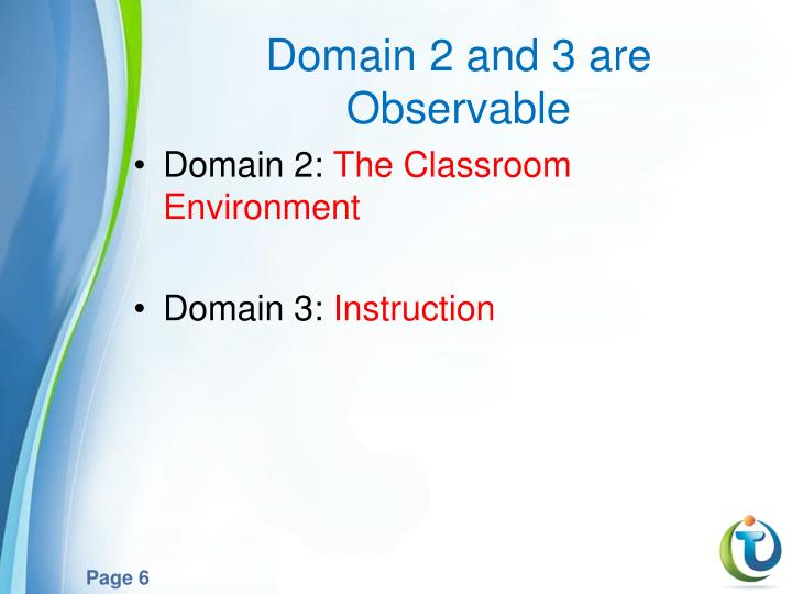 Domain 2 and 3 are Observable