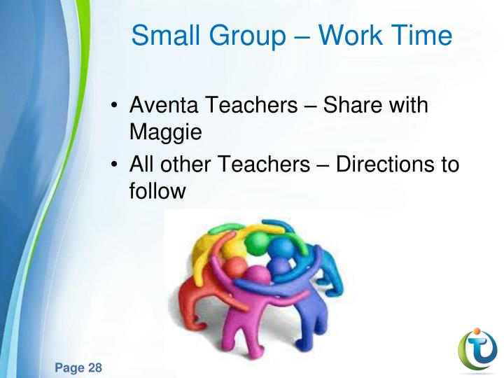 Small Group – Work Time