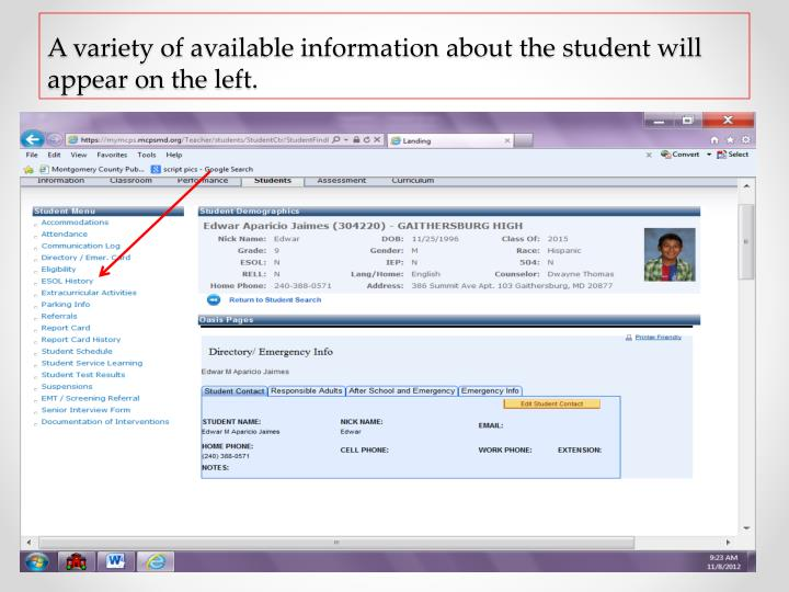 A variety of available information about the student will appear on the left.