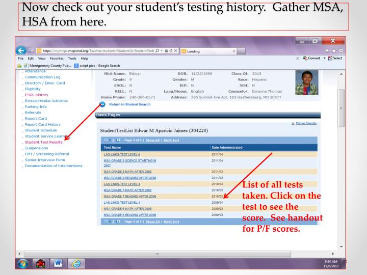 Now check out your student's testing history.  Gather