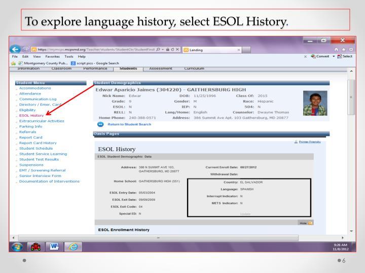 To explore language history, select