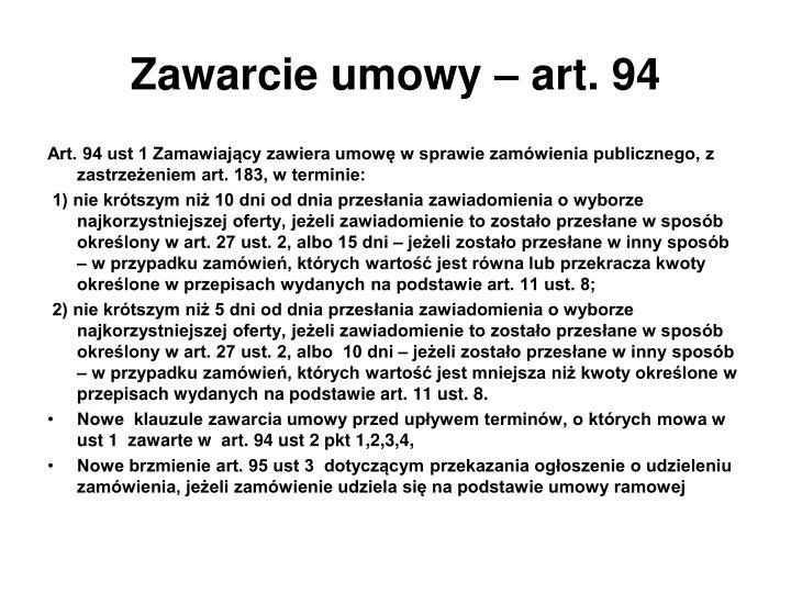 Zawarcie umowy – art. 94