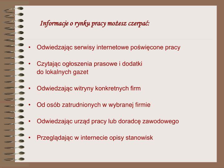 Informacje o rynku pracy moesz czerpa: