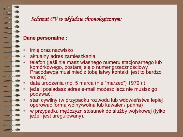 Schemat CV w ukadzie chronologicznym:
