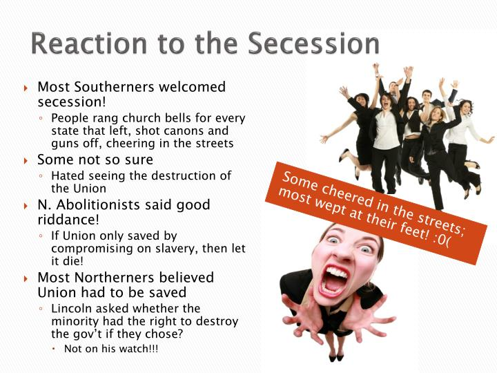 Reaction to the Secession
