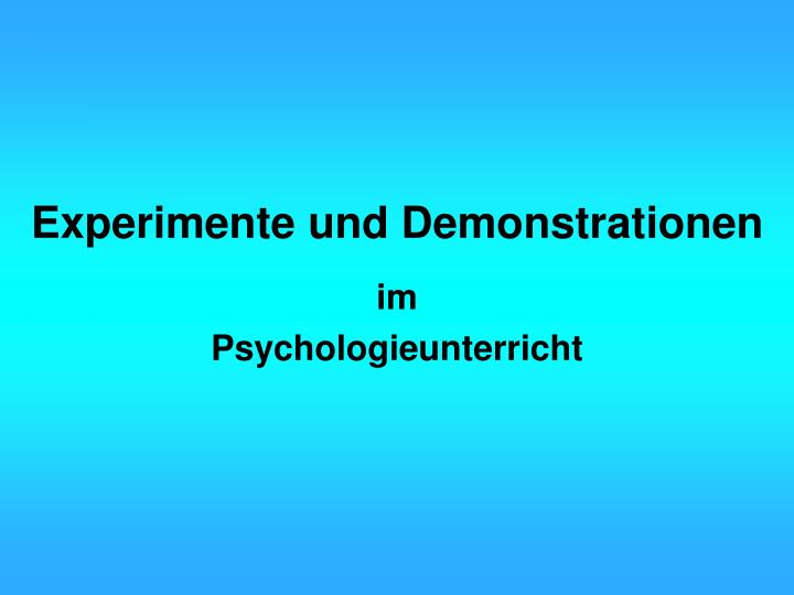 Experimente und demonstrationen