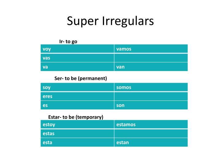Super Irregulars