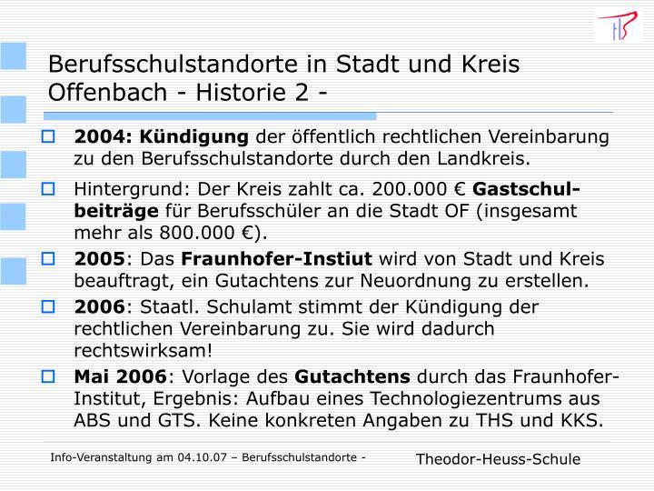 Berufsschulstandorte in Stadt und Kreis Offenbach - Historie 2 -