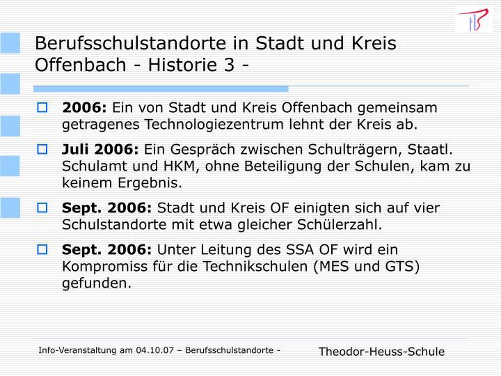 Berufsschulstandorte in Stadt und Kreis Offenbach - Historie 3 -