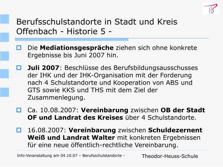 Berufsschulstandorte in Stadt und Kreis Offenbach - Historie 5 -
