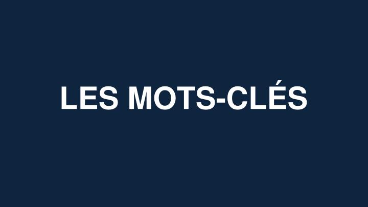 LES MOTS-CLÉS