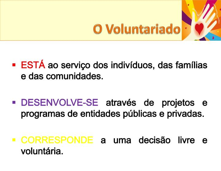 O Voluntariado