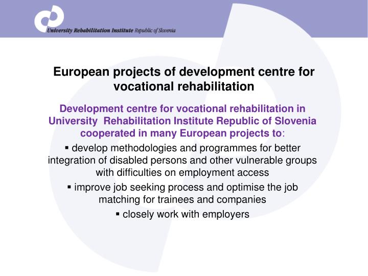 European projects of development centre for vocational rehabilitation