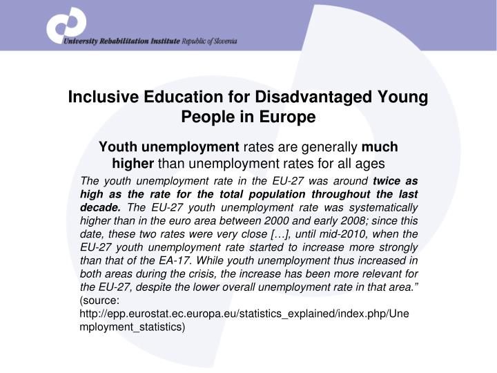Inclusive education for disadvantaged young people in europe1