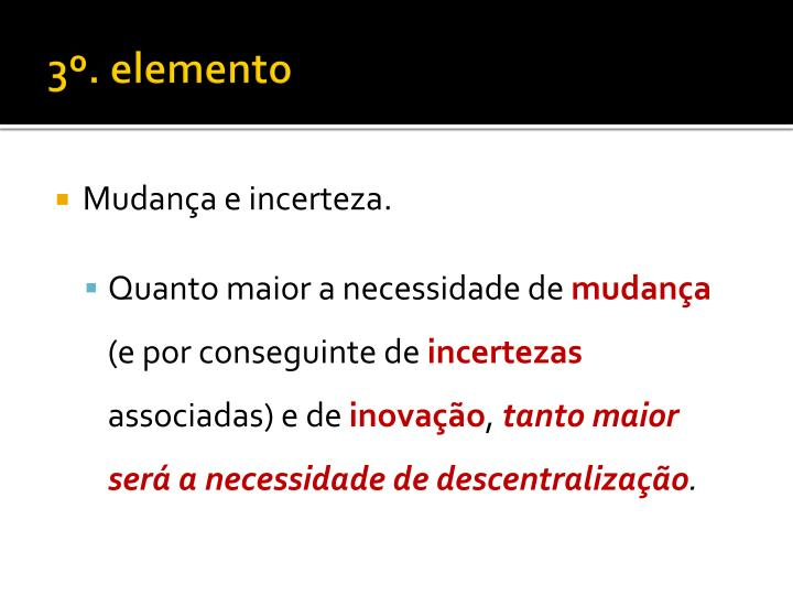 3º. elemento