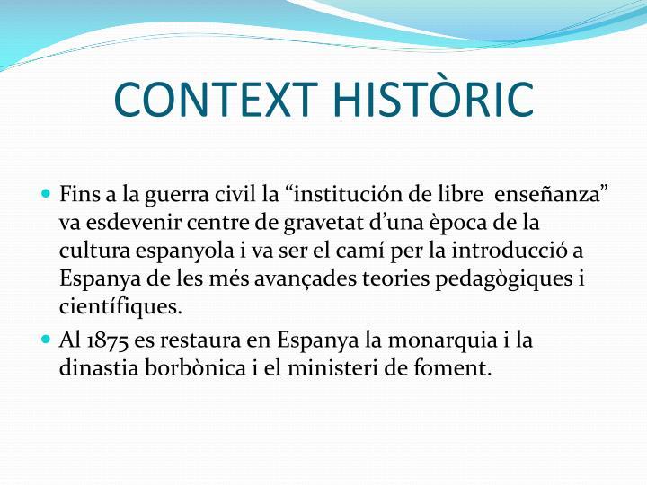 CONTEXT HISTÒRIC