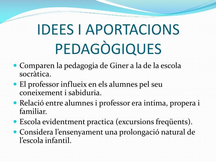 IDEES I APORTACIONS PEDAGÒGIQUES