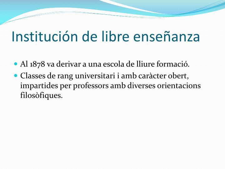 Institución de libre enseñanza