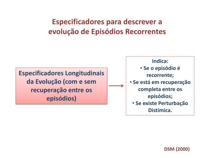 Especificadores para descrever a evolução de Episódios